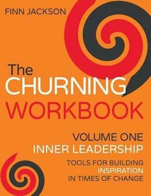 The Churning Inner Leadership Workbook