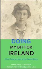 Doing My Bit for Ireland af Margaret Skinnider