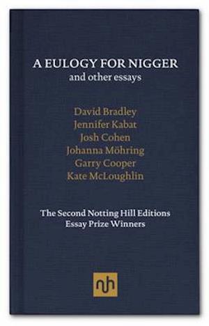 Bog, hardback A Eulogy for Nigger and Other Essays af David Bradley