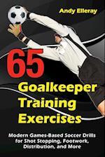 65 Goalkeeper Training Exercises