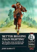 Better Begging Than Fighting (Century of the Soldier)
