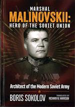Malinovskii: Hero of the Soviet Union