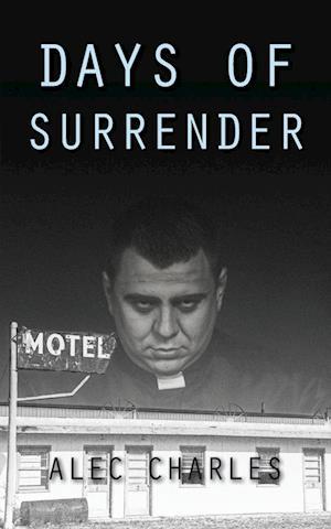 Bog, hæftet Days of Surrender af Alec Charles