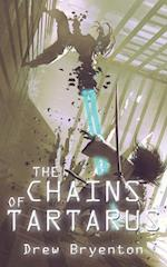 The Chains of Tartarus af Drew Bryenton