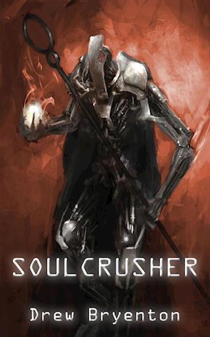 Bog, paperback Soulcrusher af Drew Bryenton