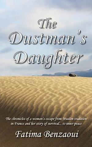 Bog, hæftet The Dustman's Daughter af Fatima Benzaoui
