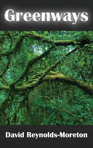 Bog, paperback Greenways af David Reynolds-Moreton