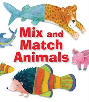 Bog, hardback Mix and Match Animals af Sally Ann Wright