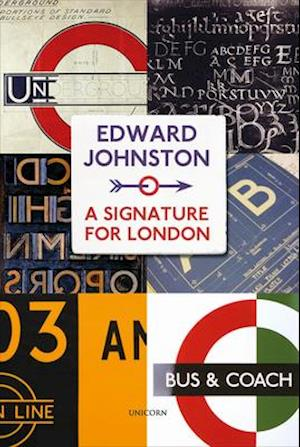 Edward Johnston: A Signature for London