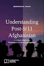 Understanding Post-9/11 Afghanistan: A Critical Insight into Huntington's Civilizational Approach