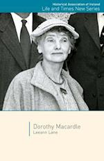 Dorothy Macardle (Life and Times New)