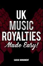 UK Music Royalties - Made Easy!