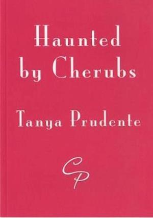 Bog, paperback Haunted by Cherubs af Tanya Prudente
