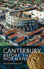 Canterbury Before the Normans