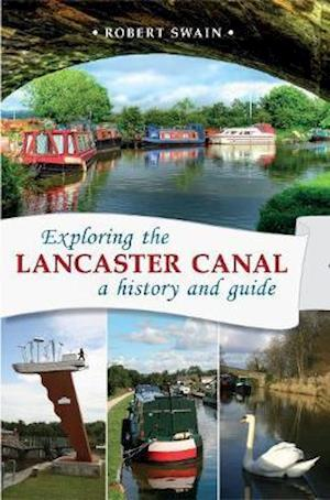 Exploring the Lancaster Canal