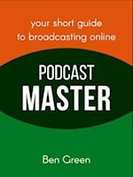 Podcast Master af Ben Green