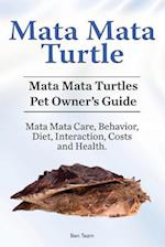 Mata Mata Turtle. Mata Mata Turtles Pet Owner's Guide. Mata Mata Care, Behavior, Diet, Interaction, Costs and Health.