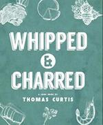 Whipped & Charred