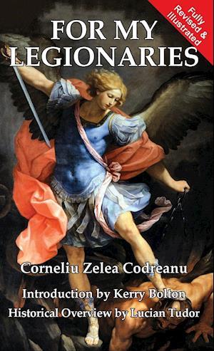 Bog, hardback For My Legionaries af Corneliu Zelea Codreanu