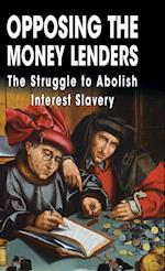 Opposing the Money Lenders