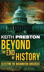 Beyond the End of History: Rejecting the Washington Consensus