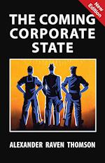 The Coming Corporate State