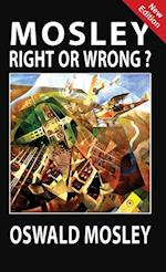 Mosley - Right or Wrong?