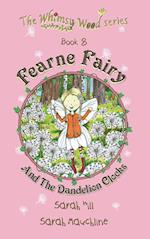 Fearne Fairy and the Dandelion Clocks - Book 8 in the Whimsy Wood Series (Paperback)