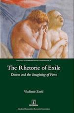 The Rhetoric of Exile (STUDIES IN COMPARATIVE LITERATURE, nr. 39)