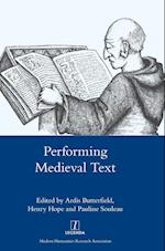 Performing Medieval Text