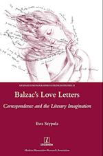 Balzac's Love Letters (Research Monographs in French Studies, nr. 52)