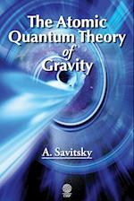 The Atomic Quantum Theory of Gravity