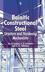 Bainitic Constructional Steel: Structure and Hardening Mechanisms