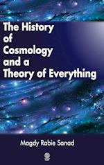 The History of Cosmology and a Theory of Everything