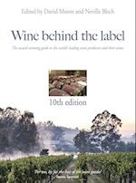 Wine Behind the Label 10th Edition (Wine Behind the Label, nr. 10)
