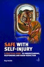 Safe with Self-Injury af Kay Inckle