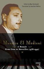 Maurice El Medioni - A Memoir