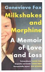 Milkshakes and Morphine