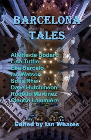 Bog, hæftet Barcelona Tales af Aliette De Bodard, Lisa Tuttle
