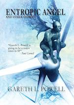 Entropic Angel: And Other Stories af Gareth L. Powell