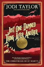 Just One Damned Thing After Another (The Chronicles of St Marys Series, nr. 1)
