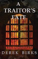 A Traitor's Fate af Derek Birks