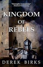 Kingdom of Rebels af Derek Birks