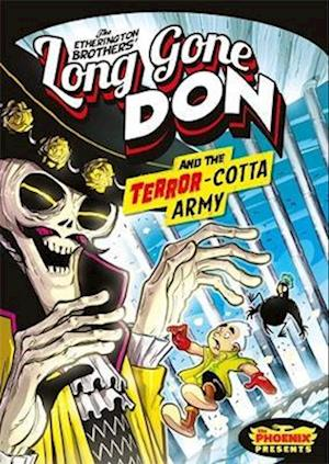Bog, paperback Long Gone Don: The Terror-Cotta Army (The Phoenix Presents) af Robin Etherington
