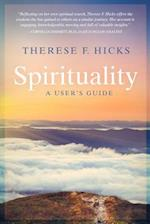 Spirituality: A User's Guide