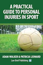 A Practical Guide to Personal Injuries in Sport