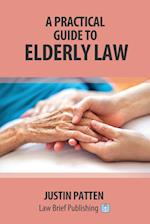 A Practical Guide to Elderly Law