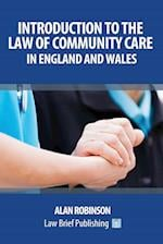 Introduction to the Law of Community Care in England and Wales