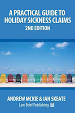 A Practical Guide to Holiday Sickness Claims: 2nd Edition