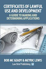 'Certificates of Lawful Use and Development: A Guide to Making and Determining Applications